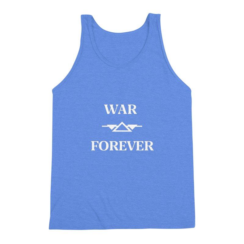 War Forever Black Men's Triblend Tank by lostsigil's Artist Shop
