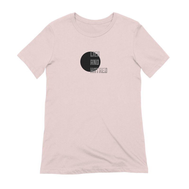 Lies and Hatred v1 Women's Extra Soft T-Shirt by lostsigil's Artist Shop