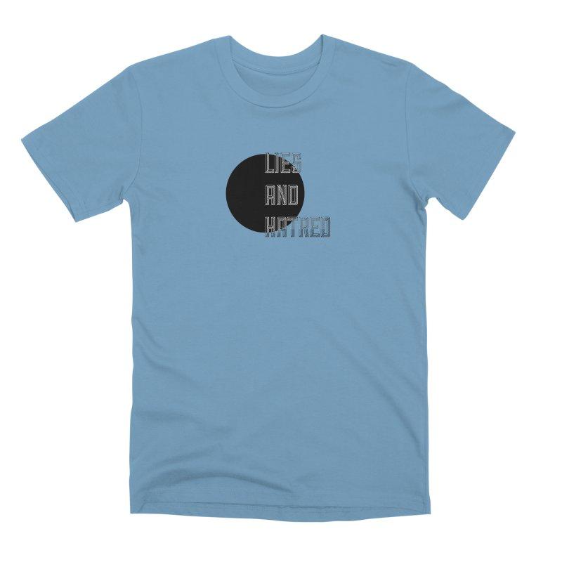 Lies and Hatred v1 Men's Premium T-Shirt by lostsigil's Artist Shop