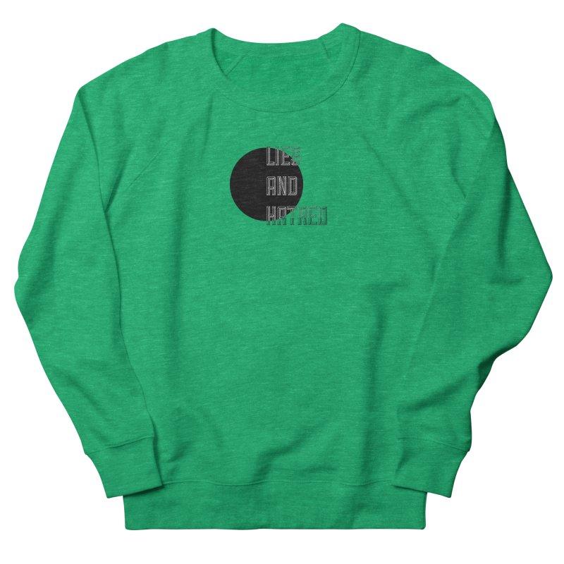 Lies and Hatred v1 Women's French Terry Sweatshirt by lostsigil's Artist Shop