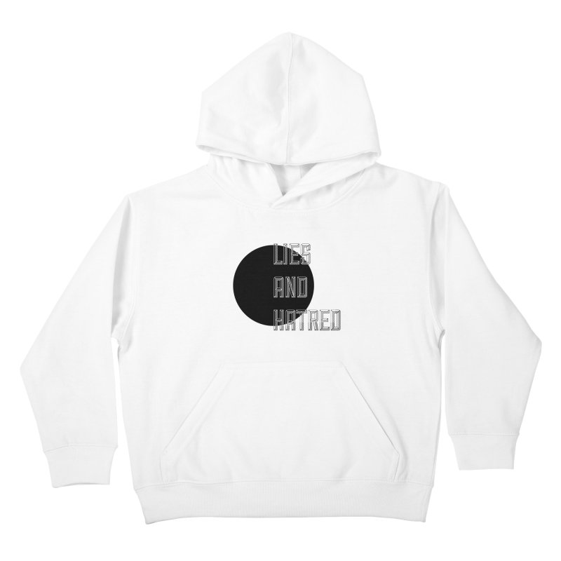 Lies and Hatred v1 Kids Pullover Hoody by lostsigil's Artist Shop