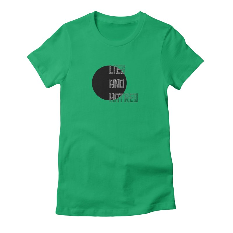 Lies and Hatred v1 Women's Fitted T-Shirt by lostsigil's Artist Shop