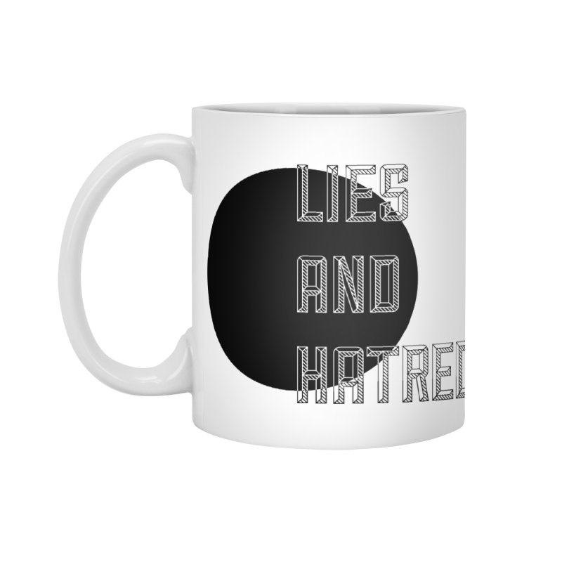 Lies and Hatred v1 Accessories Mug by lostsigil's Artist Shop
