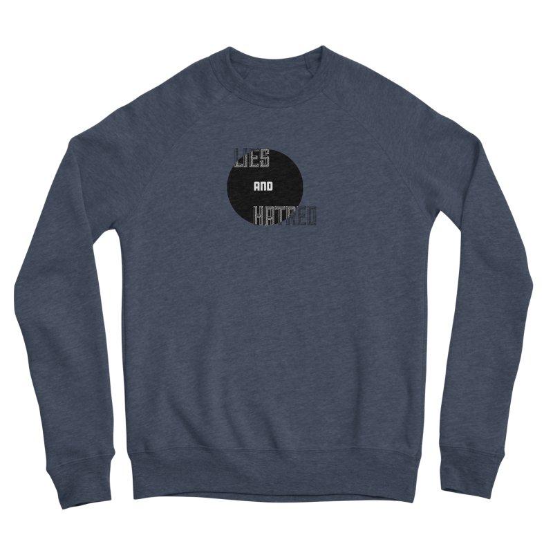 Lies and Hatred v2 Men's Sponge Fleece Sweatshirt by lostsigil's Artist Shop