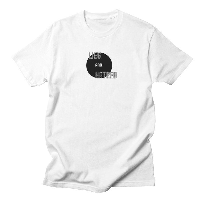 Lies and Hatred v2 Women's Regular Unisex T-Shirt by lostsigil's Artist Shop