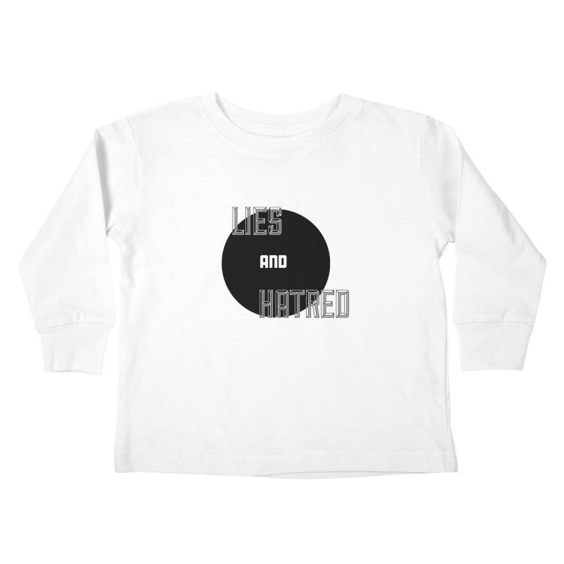 Lies and Hatred v2 Kids Toddler Longsleeve T-Shirt by lostsigil's Artist Shop