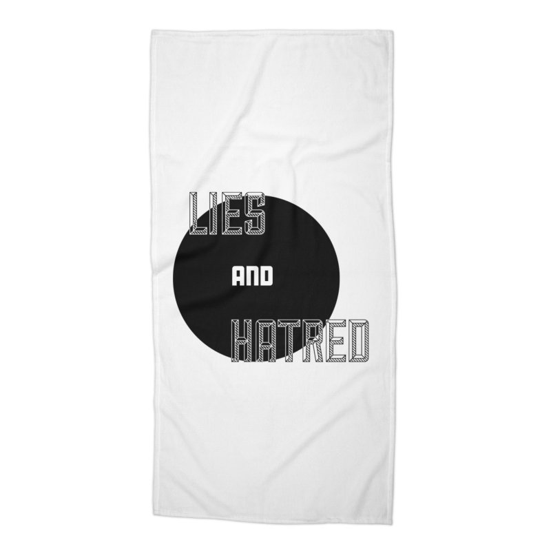 Lies and Hatred v2 Accessories Beach Towel by lostsigil's Artist Shop