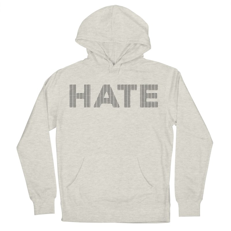 Hate v1 Men's French Terry Pullover Hoody by lostsigil's Artist Shop