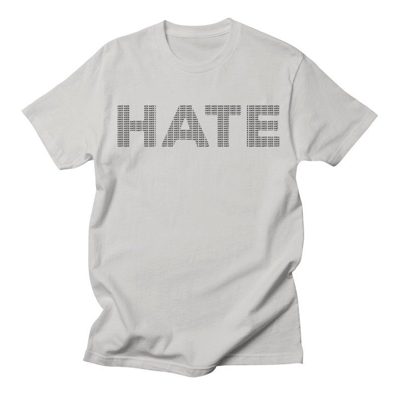 Hate v1 Men's Regular T-Shirt by lostsigil's Artist Shop