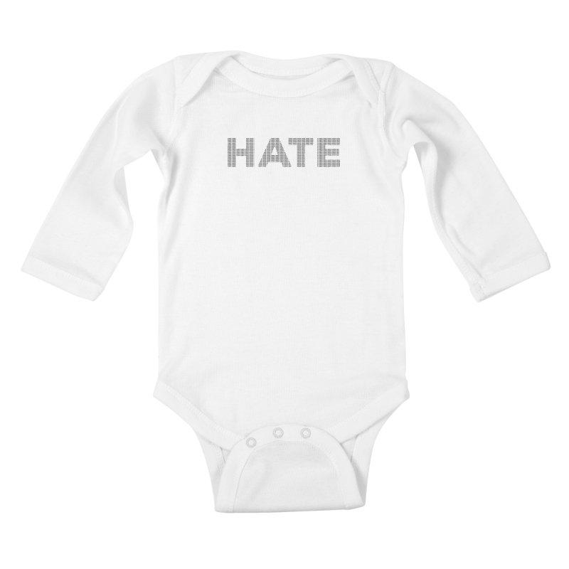 Hate v1 Kids Baby Longsleeve Bodysuit by lostsigil's Artist Shop