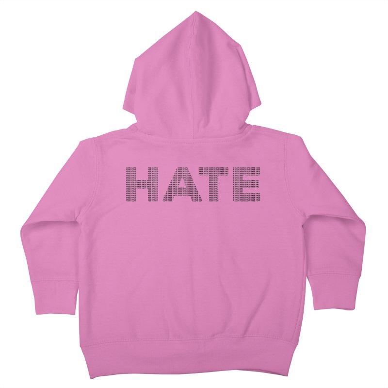 Hate v1 Kids Toddler Zip-Up Hoody by lostsigil's Artist Shop