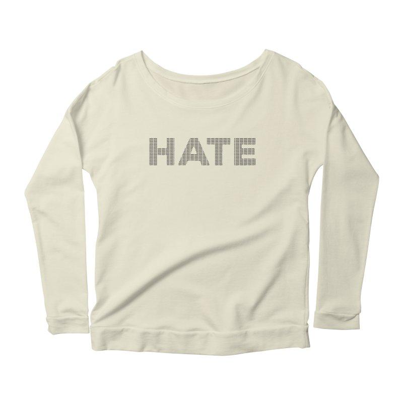 Hate v1 Women's Scoop Neck Longsleeve T-Shirt by lostsigil's Artist Shop