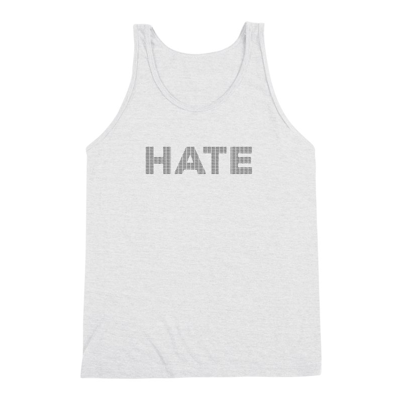 Hate v1 Men's Triblend Tank by lostsigil's Artist Shop