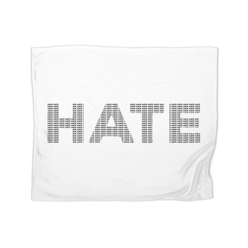 Hate v1 Home Blanket by lostsigil's Artist Shop