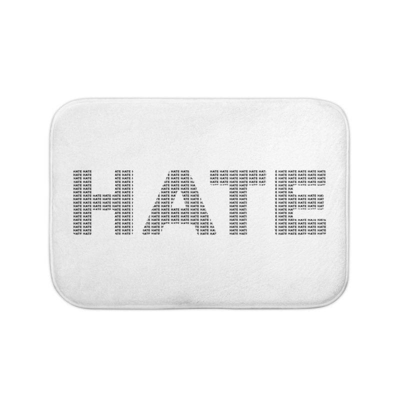 Hate v1 Home Bath Mat by lostsigil's Artist Shop