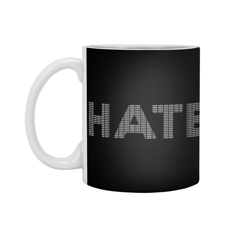 Hate v2 Accessories Mug by lostsigil's Artist Shop