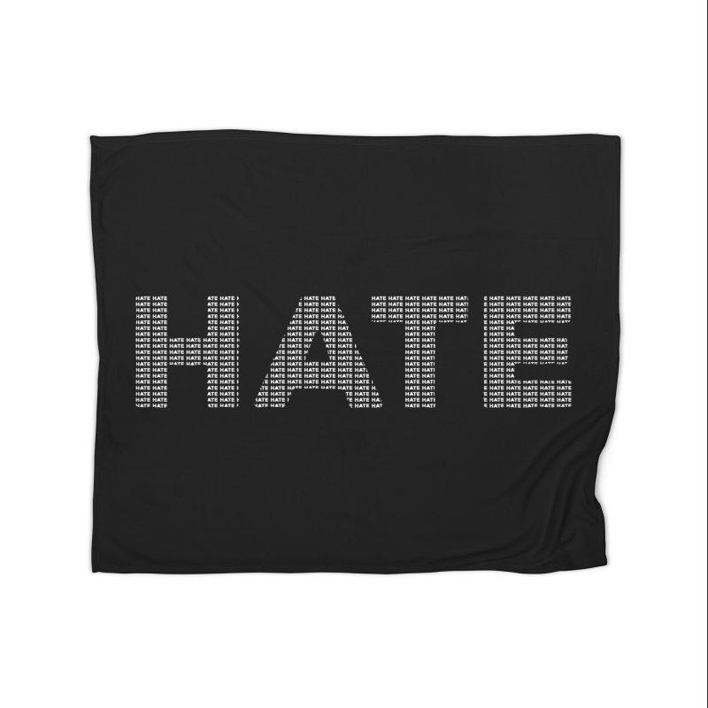 Hate v2 Home Blanket by lostsigil's Artist Shop