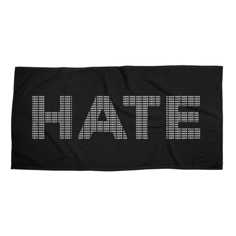 Hate v2 Accessories Beach Towel by lostsigil's Artist Shop