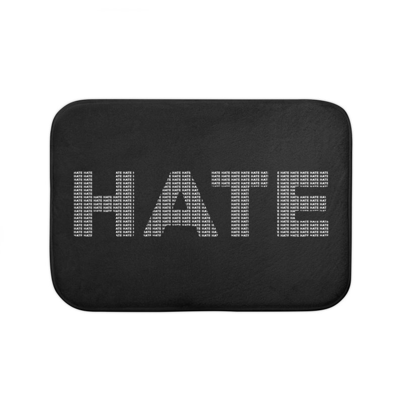 Hate v2 Home Bath Mat by lostsigil's Artist Shop