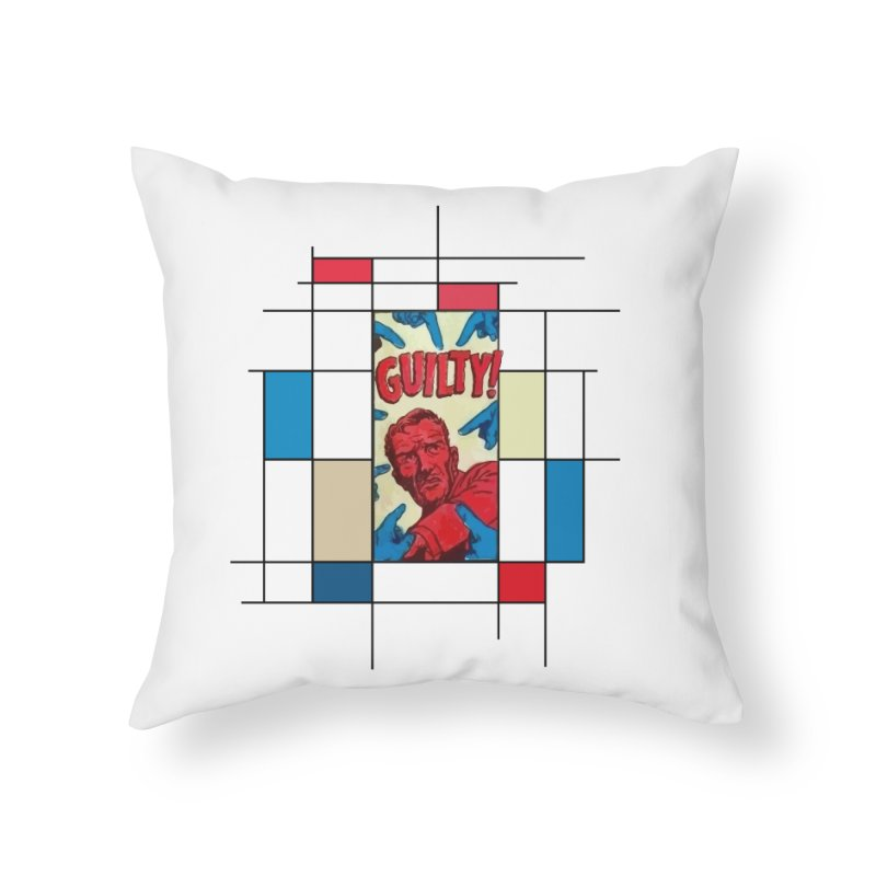 You are guilty! Home Throw Pillow by lostsigil's Artist Shop