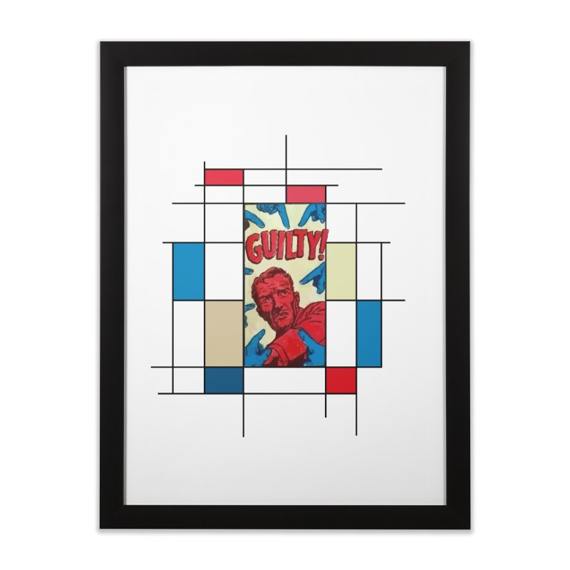 You are guilty! Home Framed Fine Art Print by lostsigil's Artist Shop