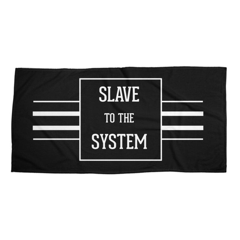 Slave to the System Dark Accessories Beach Towel by lostsigil's Artist Shop