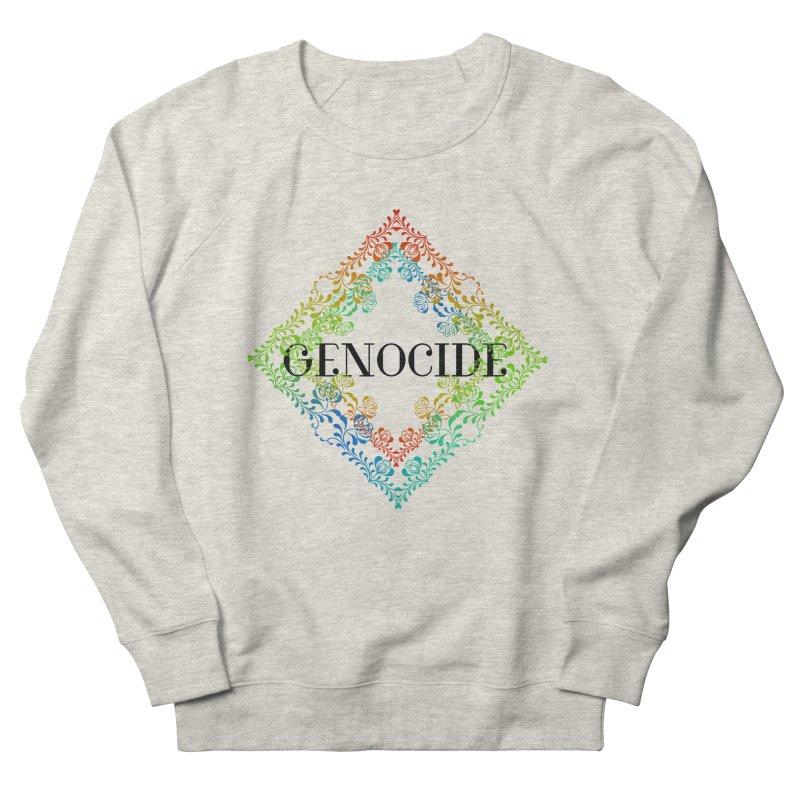 Genocide Women's French Terry Sweatshirt by lostsigil's Artist Shop