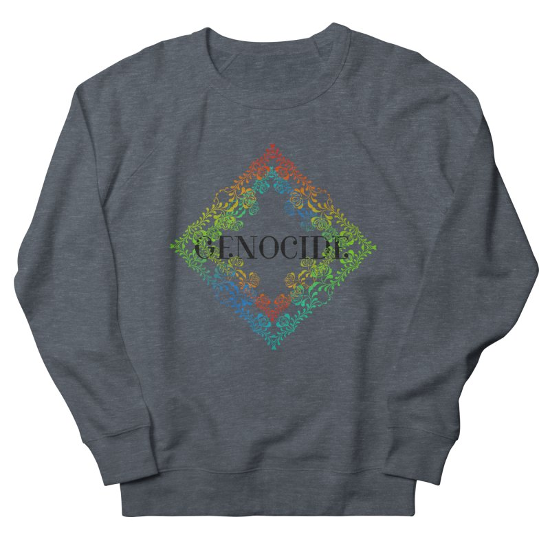 Genocide Men's French Terry Sweatshirt by lostsigil's Artist Shop