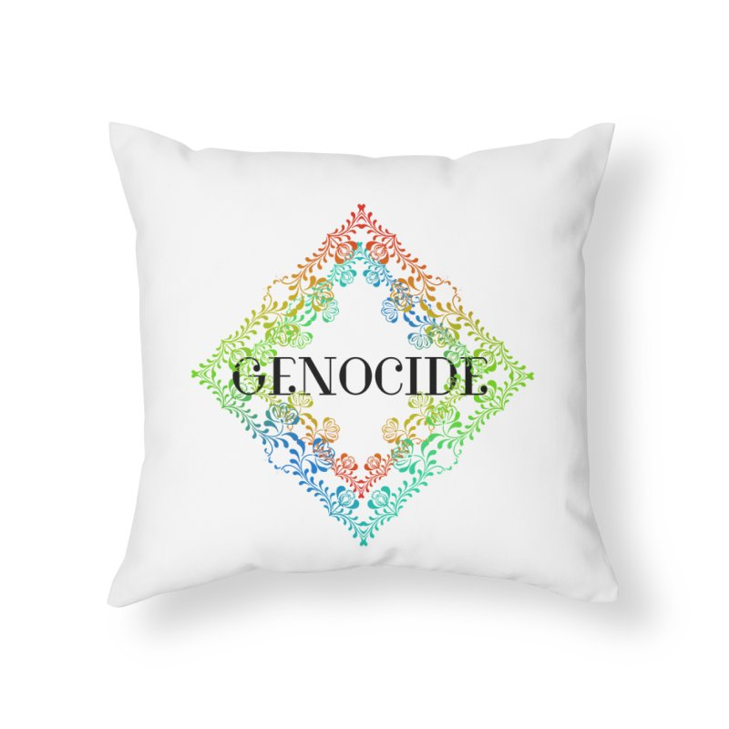 Genocide Home Throw Pillow by lostsigil's Artist Shop