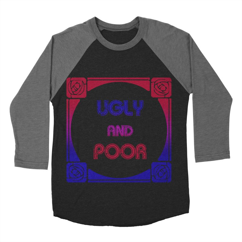 Ugly and Poor Women's Baseball Triblend Longsleeve T-Shirt by lostsigil's Artist Shop