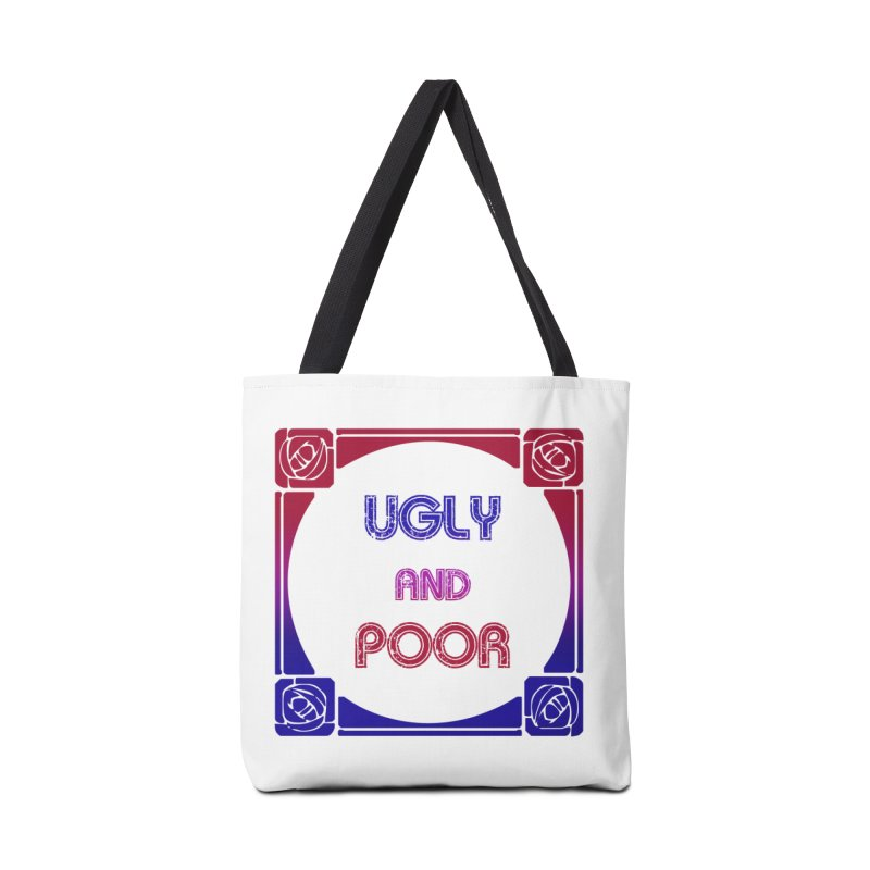 Ugly and Poor Accessories Tote Bag Bag by lostsigil's Artist Shop