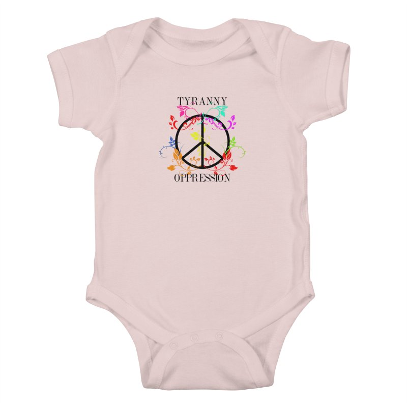 All you need is Oppression Kids Baby Bodysuit by lostsigil's Artist Shop