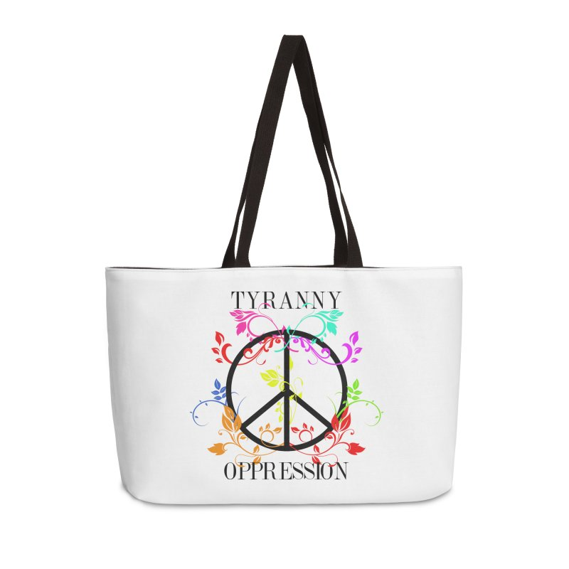 All you need is Oppression Accessories Weekender Bag Bag by lostsigil's Artist Shop