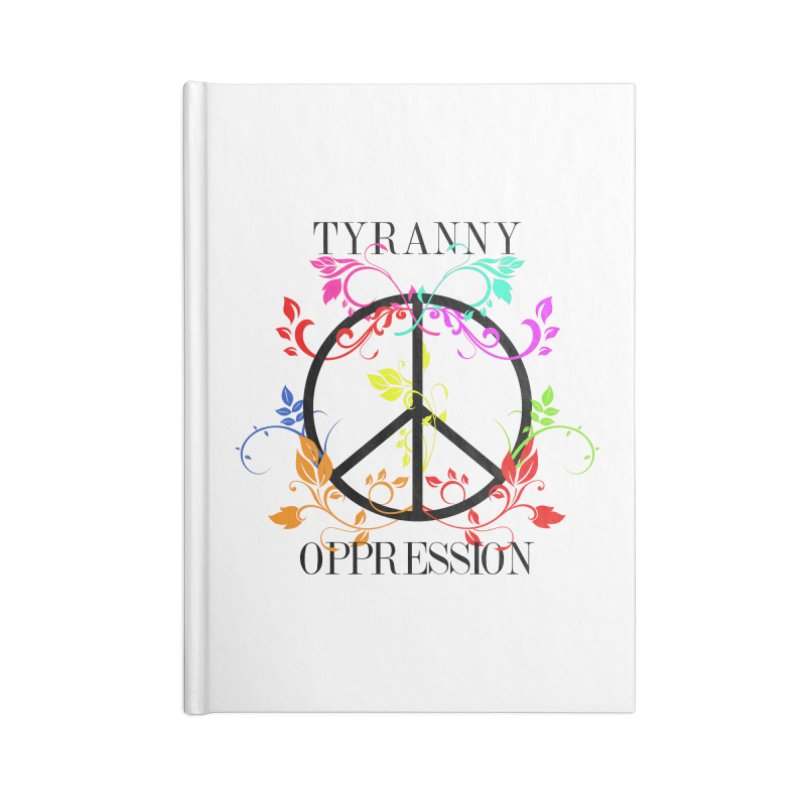 All you need is Oppression Accessories Lined Journal Notebook by lostsigil's Artist Shop