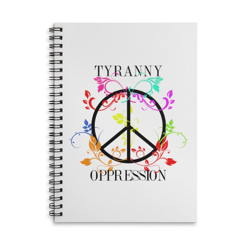 All you need is Oppression Accessories Lined Spiral Notebook by lostsigil's Artist Shop