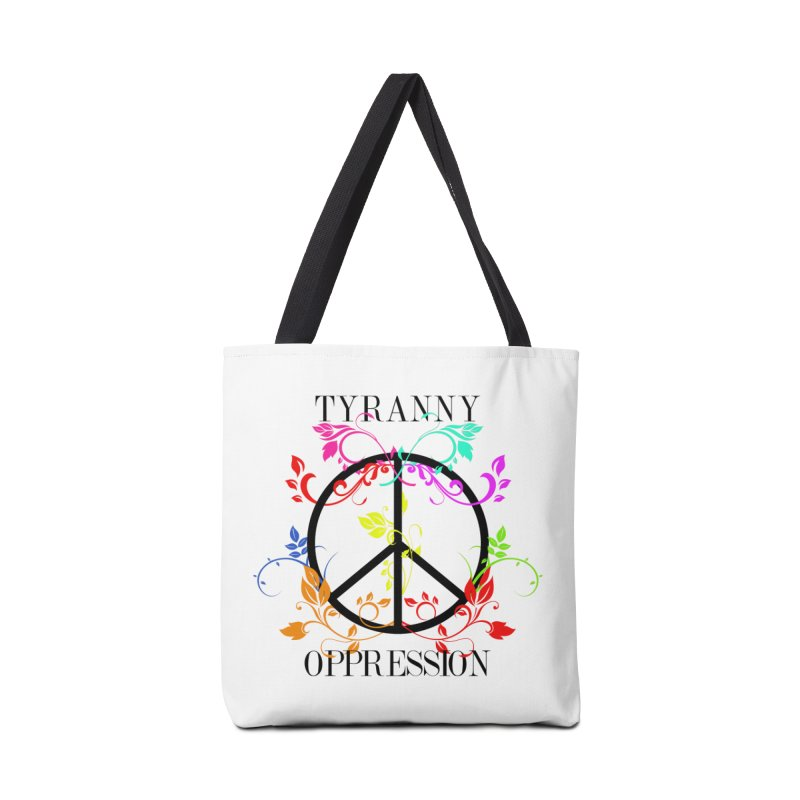 All you need is Oppression Accessories Tote Bag Bag by lostsigil's Artist Shop