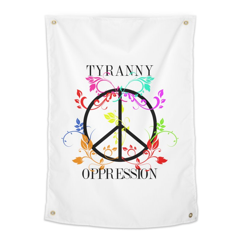 All you need is Oppression Home Tapestry by lostsigil's Artist Shop