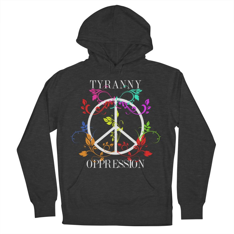 All you need is Oppression Dark Women's French Terry Pullover Hoody by lostsigil's Artist Shop