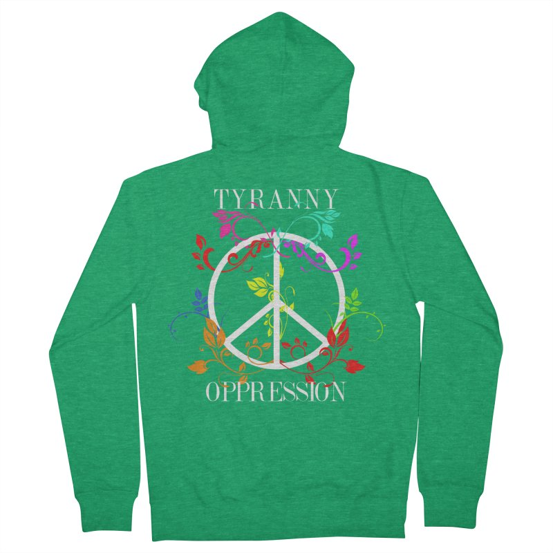 All you need is Oppression Men's French Terry Zip-Up Hoody by lostsigil's Artist Shop