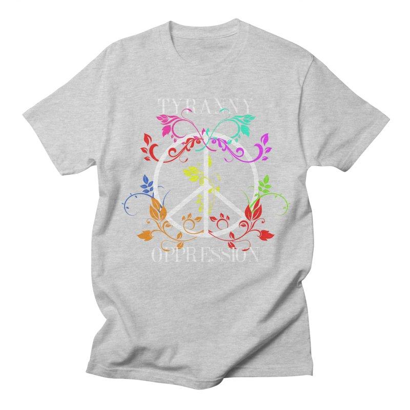 All you need is Oppression Women's Regular Unisex T-Shirt by lostsigil's Artist Shop