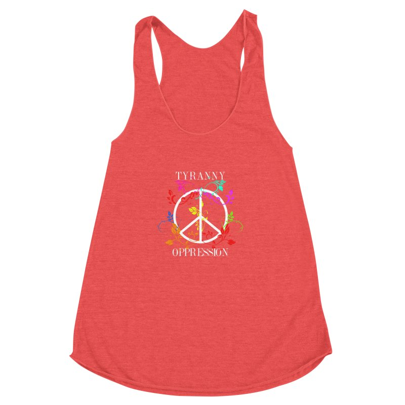 All you need is Oppression Women's Racerback Triblend Tank by lostsigil's Artist Shop