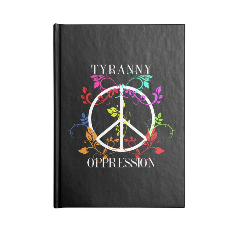 All you need is Oppression Dark Accessories Lined Journal Notebook by lostsigil's Artist Shop