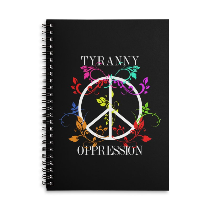 All you need is Oppression Dark Accessories Lined Spiral Notebook by lostsigil's Artist Shop