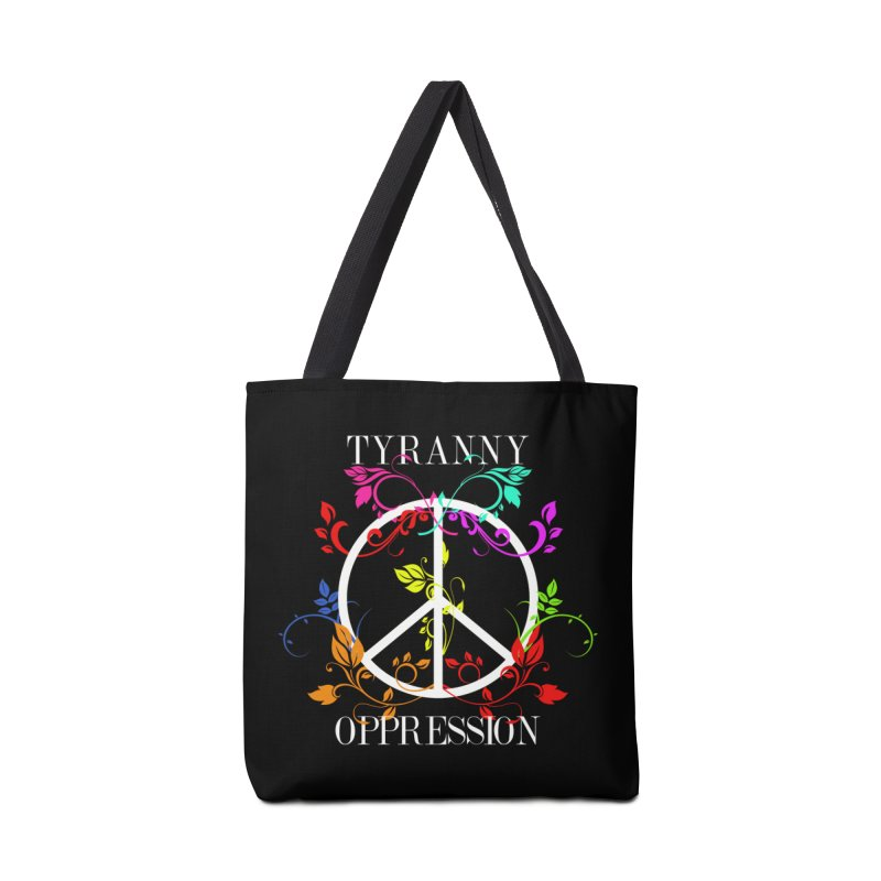 All you need is Oppression Dark Accessories Tote Bag Bag by lostsigil's Artist Shop