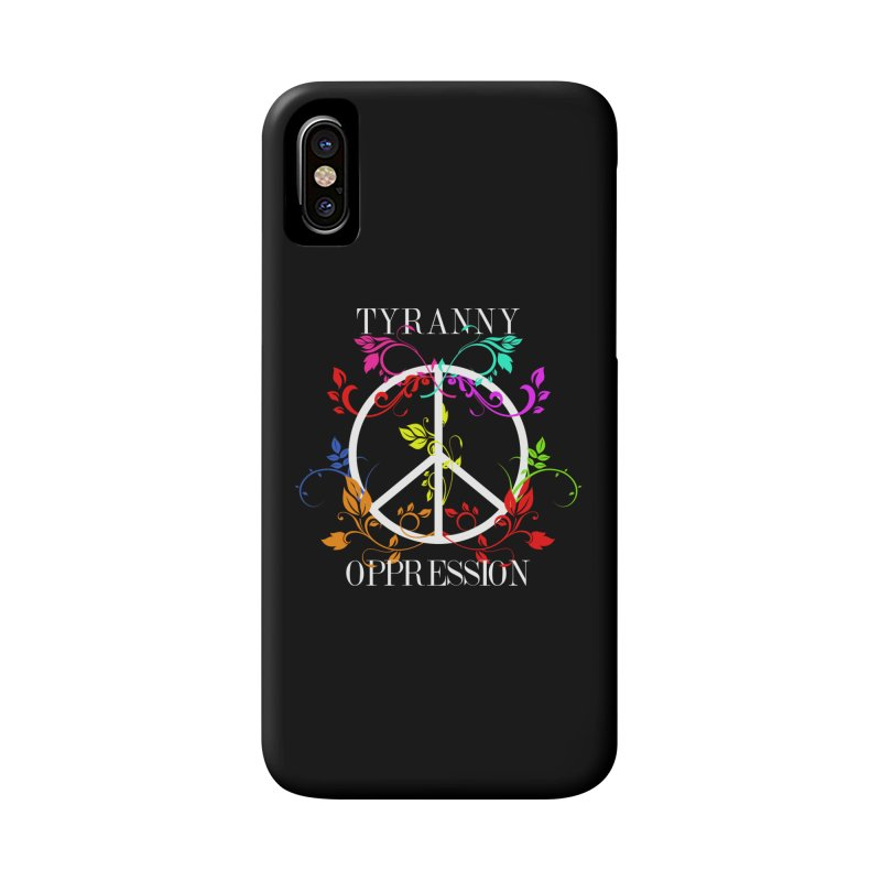 All you need is Oppression Accessories Phone Case by lostsigil's Artist Shop