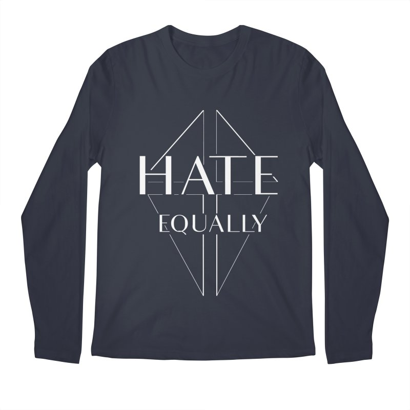 Hate equally dark Men's Regular Longsleeve T-Shirt by lostsigil's Artist Shop