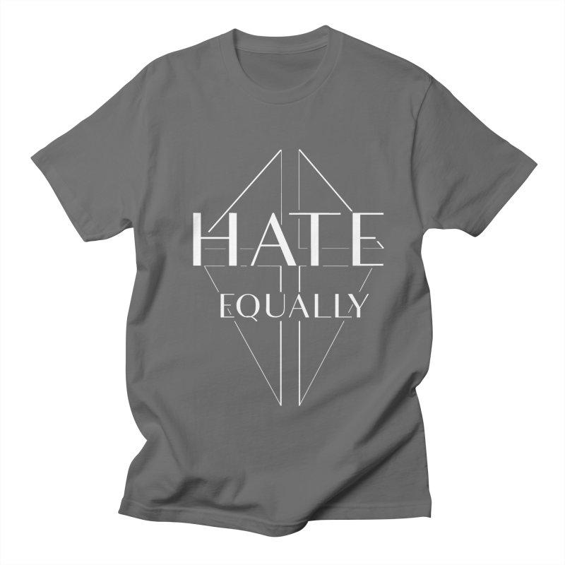 Hate equally dark Men's Regular T-Shirt by lostsigil's Artist Shop