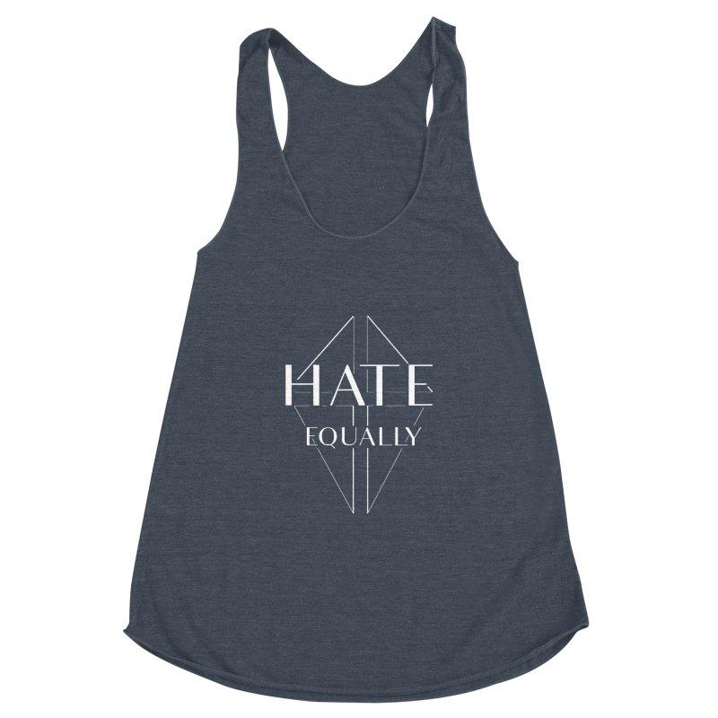 Hate equally dark Women's Racerback Triblend Tank by lostsigil's Artist Shop