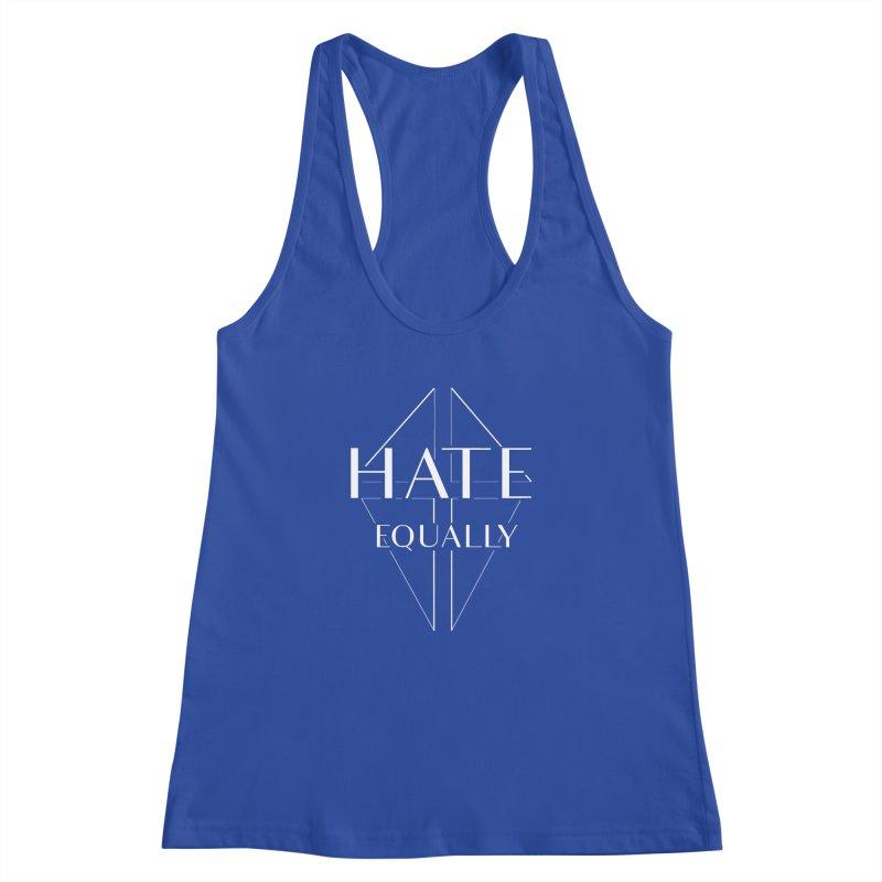 Hate equally dark Women's Racerback Tank by lostsigil's Artist Shop