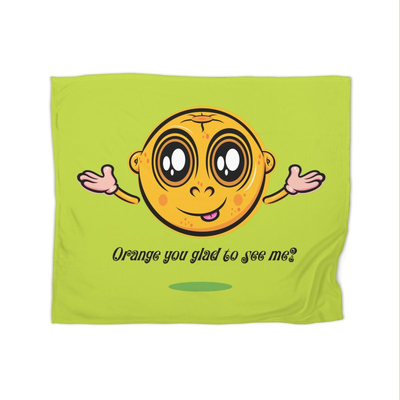 Orange you glad to see me? Home Blanket by Samalou - The Art and Illustrations of Lou Simeone